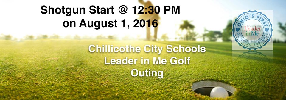 Leader in Me Golf Outing - 12:30 PM on August 1, 2016
